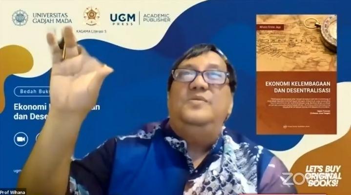 """Kagama Literasi 5 dan UGM Press: Bedah Buku """"Ekonomi Kelembagaan & Desentralisasi"""""""