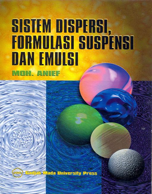 Sistem Dispersi Formulasi Suspensi dan Emulsi