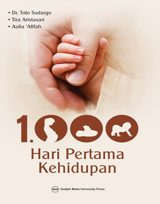 1000 Hari Pertama Kehidupan