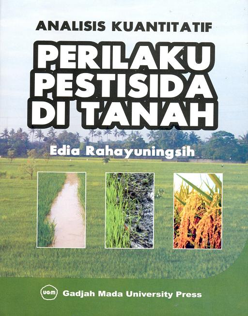 Analisis Kuantitatif Perilaku Pestisida di Tanah