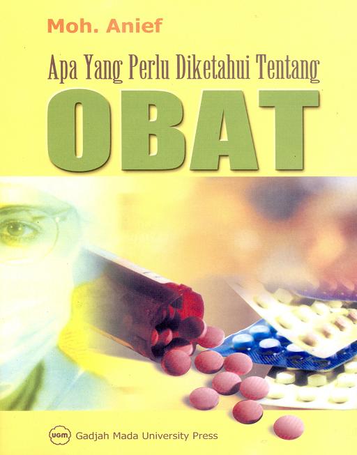 Apa Yang Perlu Diketahui Tentang Obat