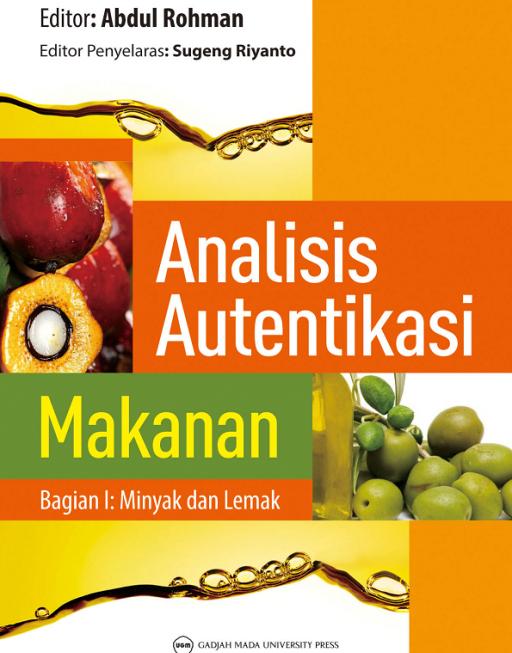 Analisis Autentikasi Makanan: Minyak dan Lemak