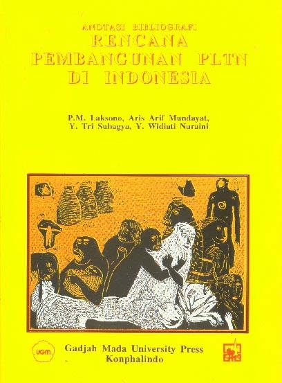 Anotasi Bibliografi Rencana Pembangunan PLTN Di Indonesia
