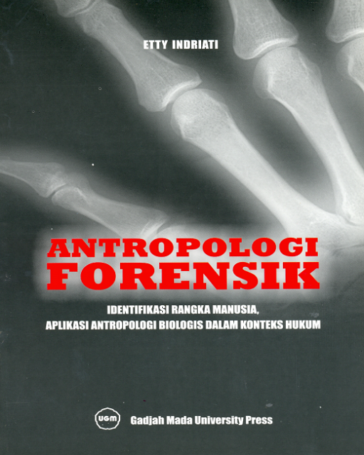 Antropologi Forensik: Identifikasi Rangka Manusia