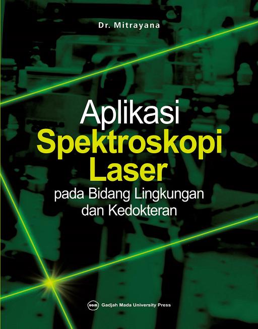 Aplikasi Spektroskopi Laser pada Bidang Lingkungan…