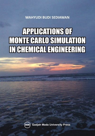 Application of Monte Carlo Simulation in Chemical Engineering