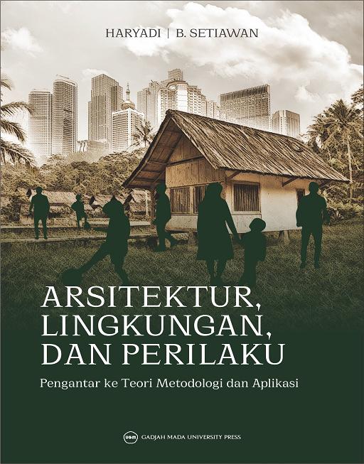 Arsitektur Lingkungan dan Perilaku : Pengantar…