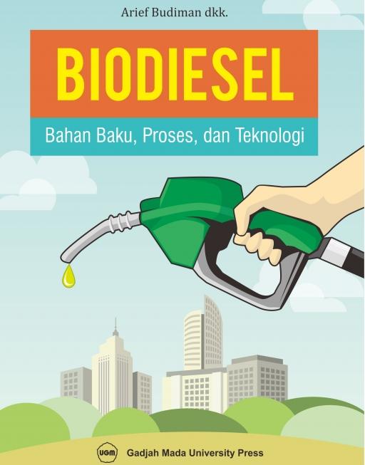 Biodiesel Bahan Baku Proses dan Teknologi