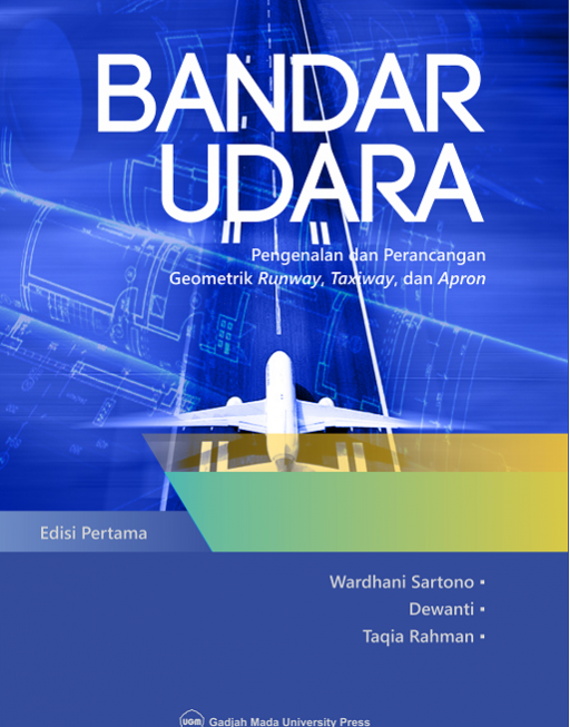 Bandar Udara: Pengenalan dan Perancangan Geometrik Runway Taxiway dan Apron