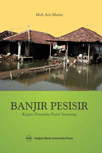 Banjir Pesisir Kajian Dinamika Pesisir Semarang