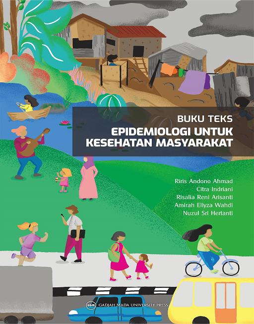 Buku Teks Epidemiologi Untuk Kesehatan Masyarakat