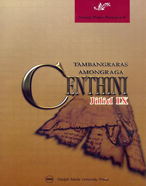 Centhini Tambangraras-Amongraga Jilid IX
