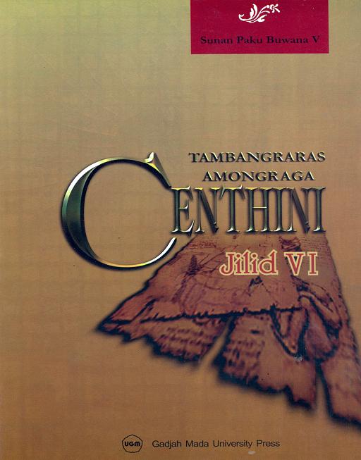Centhini Tambangraras-Amongraga Jilid VI