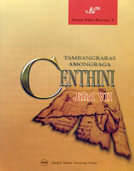 Centhini Tambangraras-Amongraga Jilid VII