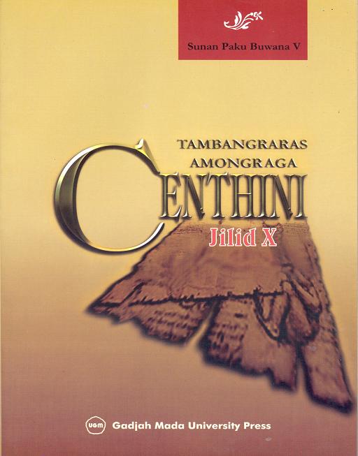 Centhini Tambangraras-Amongraga Jilid X
