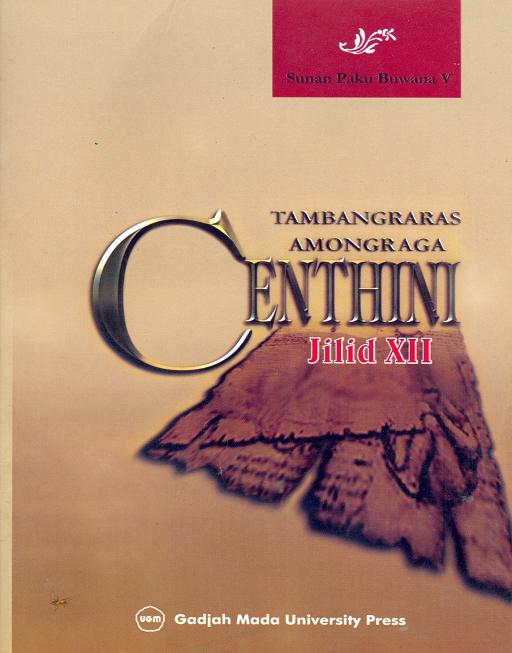 Centhini Tambangraras-Amongraga Jilid XII