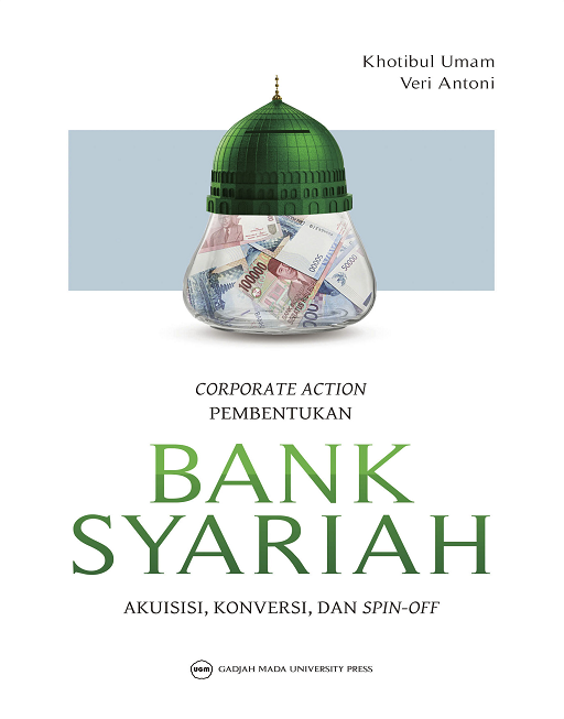 Corporate Action Pembentukan Bank Syariah