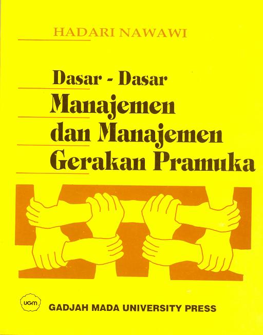 Dasar-Dasar Manajemen dan Manajemen Gerakan Pramuka