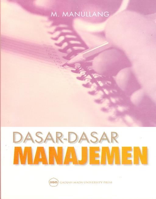 Dasar-Dasar Manajemen