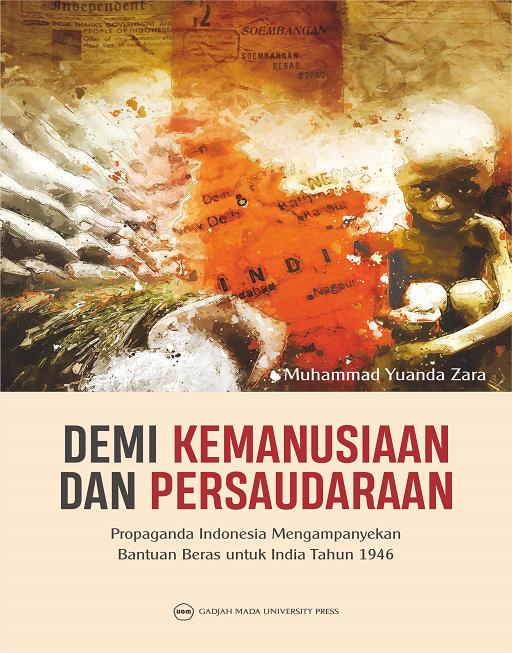 Demi Kemanusiaan dan Persaudaraan: Propaganda Indonesia…