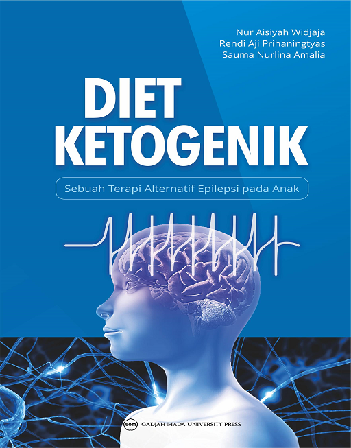 Diet Ketogenik: Sebuah Terapi Alternatif Epilepsi…