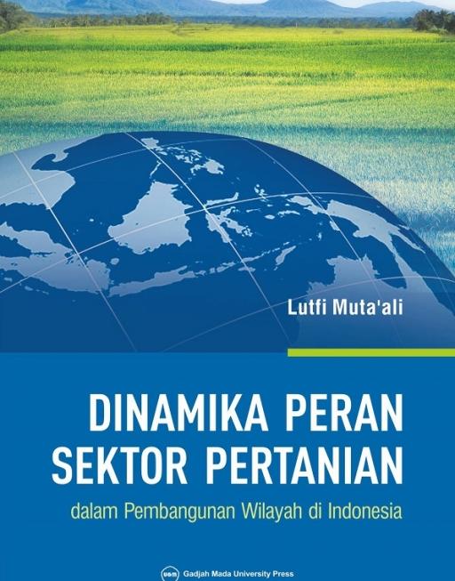Dinamika Peran Sektor Pertanian dalam Pembangunan…
