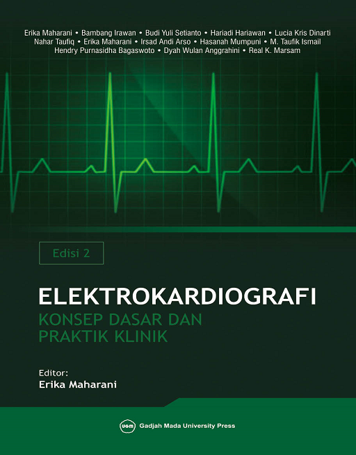 Elektrokardiografi Konsep Dasar dan Praktik Klinik