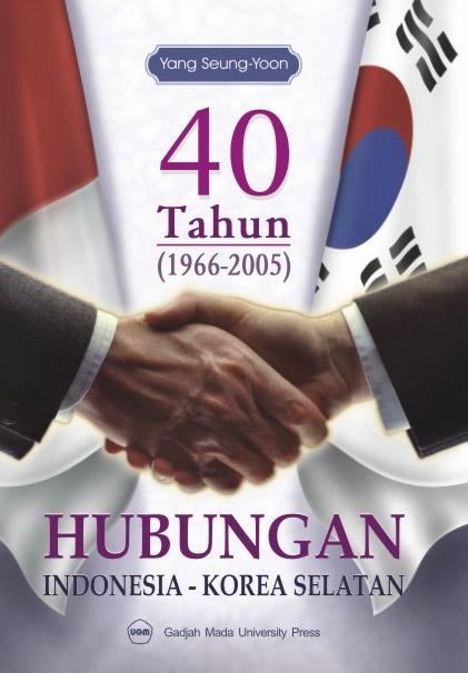 40 Tahun (1966-2005) Hubungan Indonesia Korea…