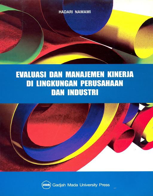 Evaluasi Dan Manajemen Kinerja di Lingkungan Perusahaan dan Industri
