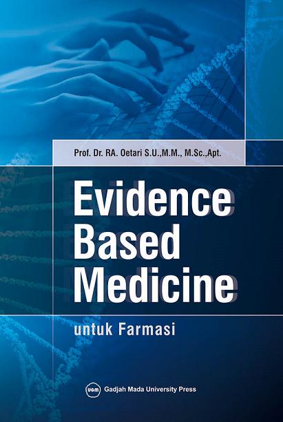 Evidence Based Medicinal Untuk Farmasi