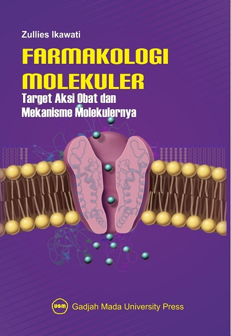 Farmakologi Molekuler: Target Aksi Obat dan Mekanisme Molekulernya