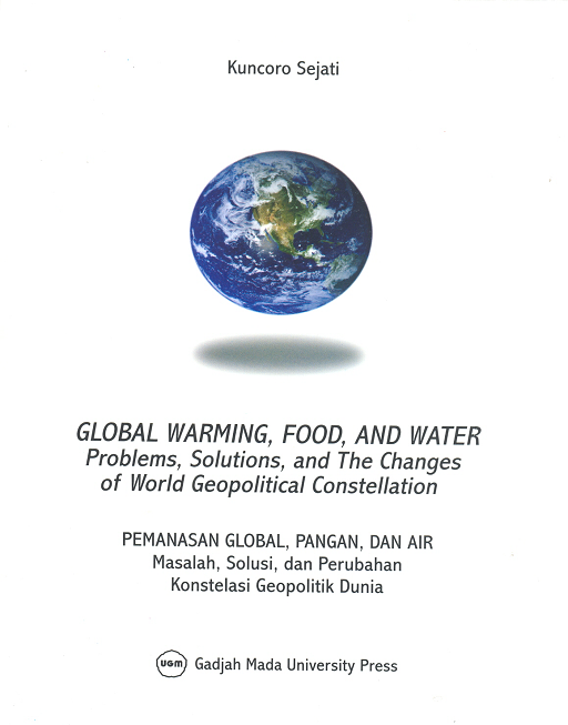 Global Warming Food and Water: Problems Solutions and The Changes of World Geopolitical Constellation