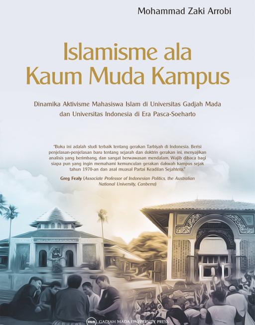 Islamisme ala Kaum Muda Kampus: Dinamika…