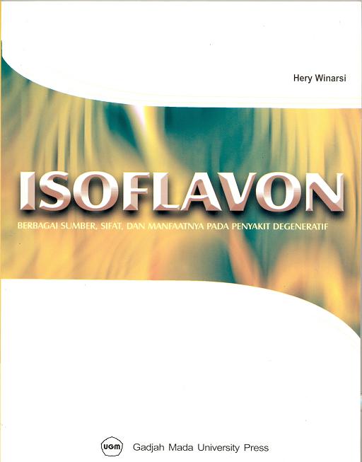 Isoflavon Berbagai Sumber Sifat & Manfaatnya pada Penyakit Degeneratif