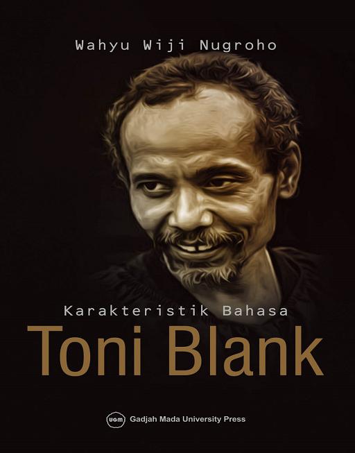 Karakteristik Bahasa Toni Blank: Kajian Psikolinguistik Teori dan Praktik