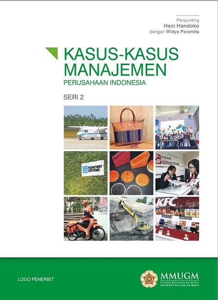 Kasus-Kasus Manajemen Perusahaan Indonesia Seri 2