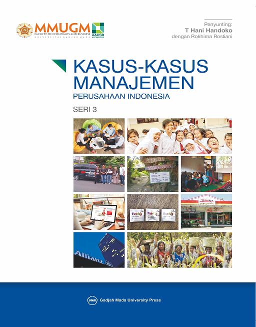 Kasus-Kasus Manajemen Perusahaan Indonesia Seri 3