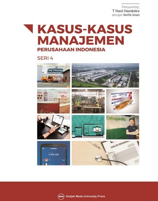 Kasus-Kasus Manajemen Perusahaan Indonesia Seri 4