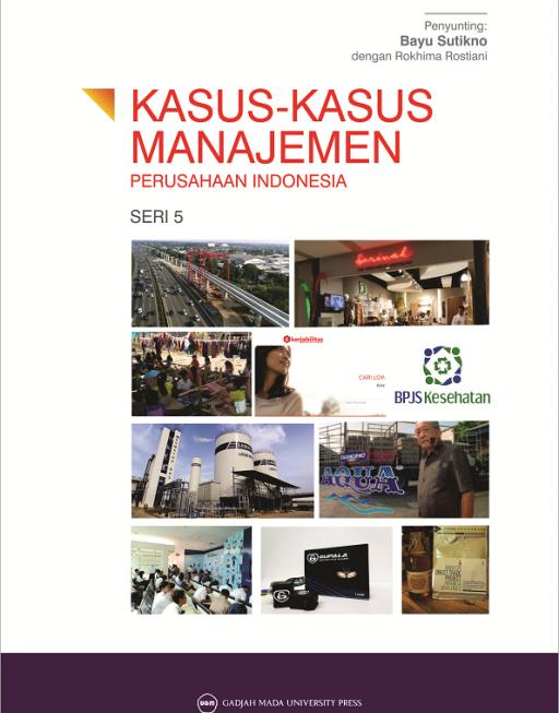 Kasus Kasus Manajemen Perusahaan Indonesia Seri 5