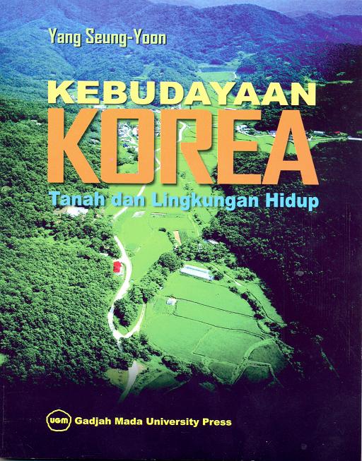 Kebudayaan Korea Tanah dan Lingkungan Hidup