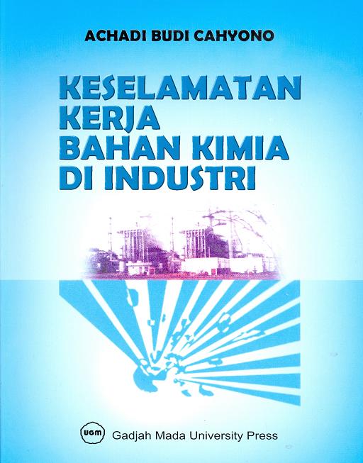 Keselamatan Kerja Bahan Kimia di Industri
