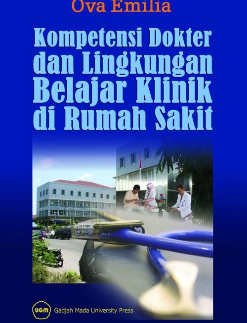 Kompetensi Dokter dan Lingkungan Belajar Klinik…