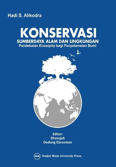 Konservasi Sumberdaya Alam dan Lingkungan: Pendekatan…