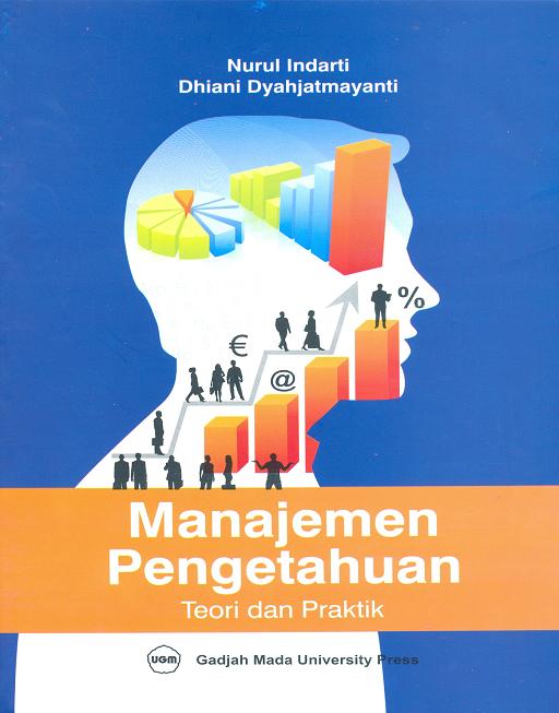 Manajemen Pengetahuan : Teori dan Praktek