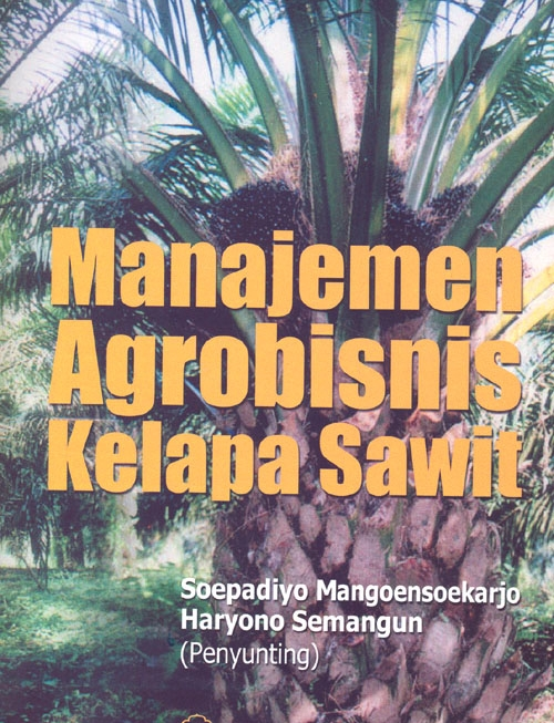Manajemen Agrobisnis Kelapa Sawit