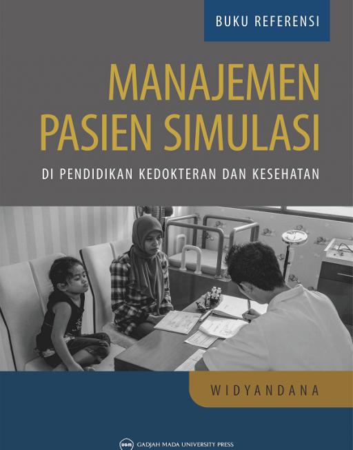 Manajemen Pasien Simulasi di Pendidikan Kedokteran…