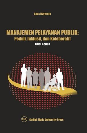 Manajemen Pelayanan Publik : Peduli Inklusif…