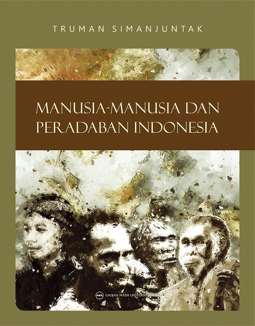 Manusia-Manusia dan Peradaban Indonesia