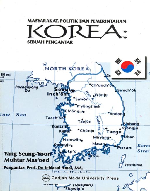 Masyarakat Politik dan Pemerintahan Korea: sebuah…