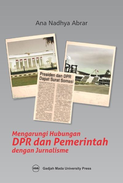 Mengarungi Hubungan DPR dan Pemerintah dengan…